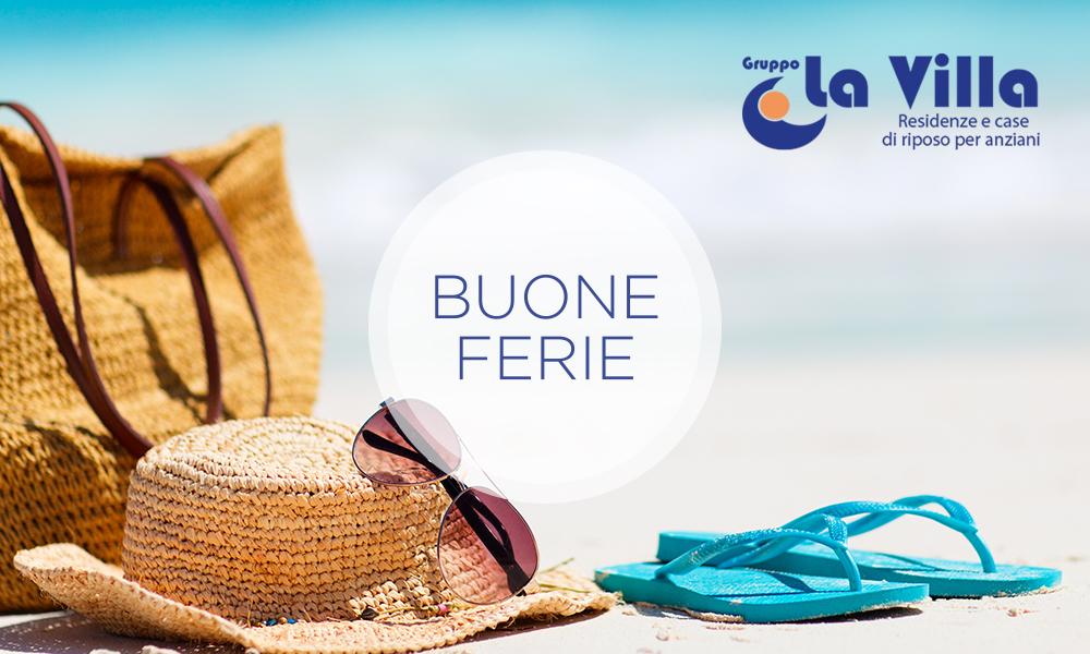 Buone ferie dal Gruppo La Villa: ci rivediamo a settembre con una grande novità!