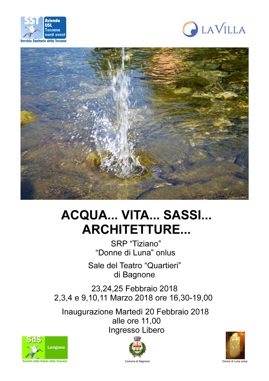 MOSTRA FOTOGRAFICA – Acqua… Vita… Sassi… Architetture…