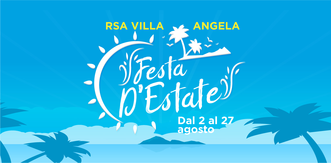Rsa Villa Angela: il ricco programma degli eventi di agosto