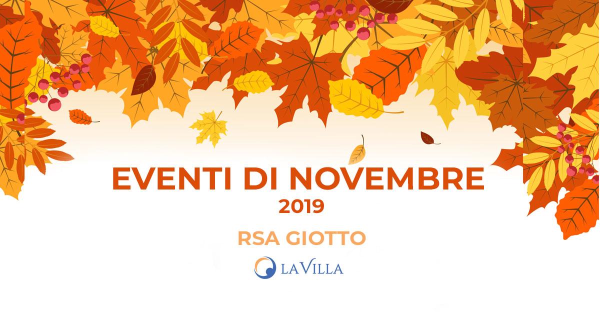 Rsa Giotto: gli eventi di novembre 2019