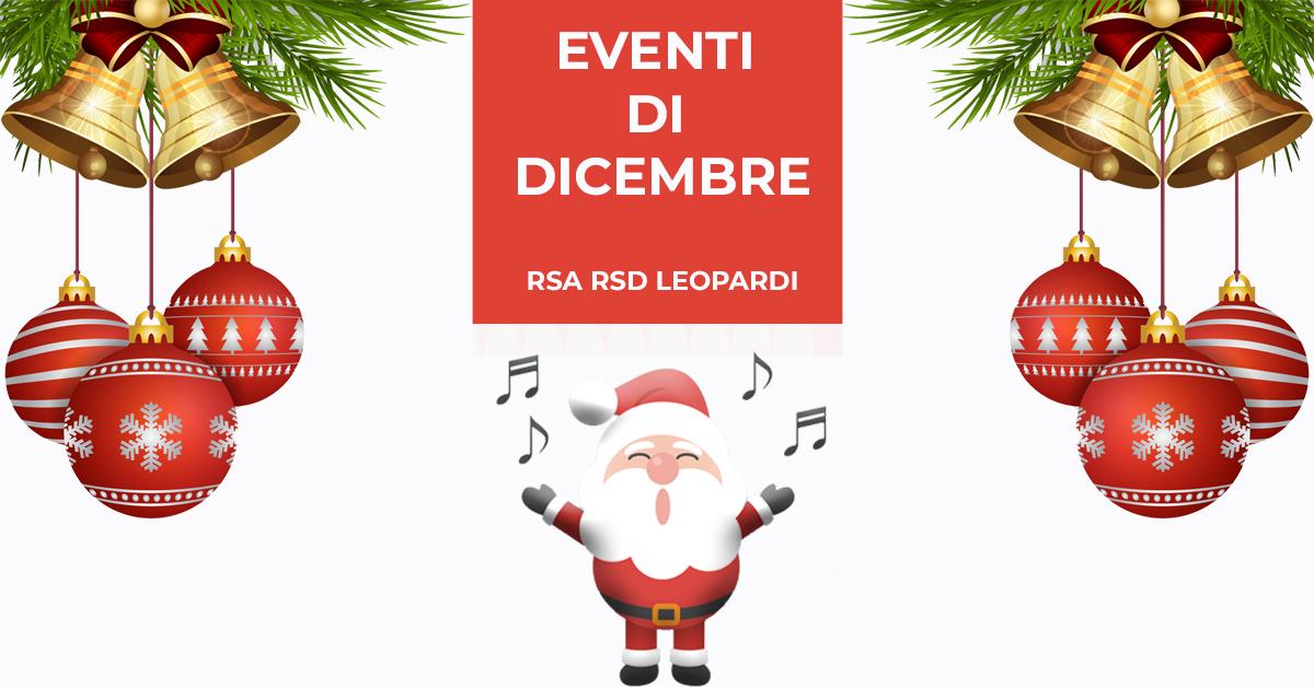 Rsa/Rsd Leopardi: gli eventi di dicembre 2019