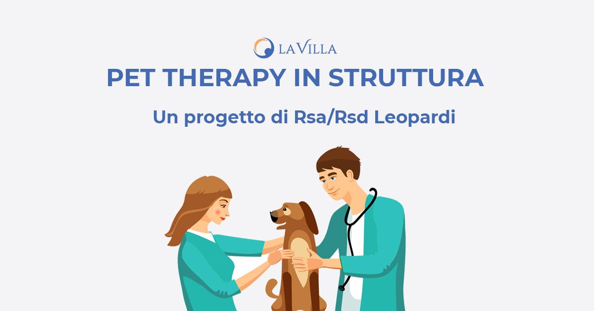 Pet Therapy in Struttura: il nuovo progetto di Rsa/Rsd Leopardi