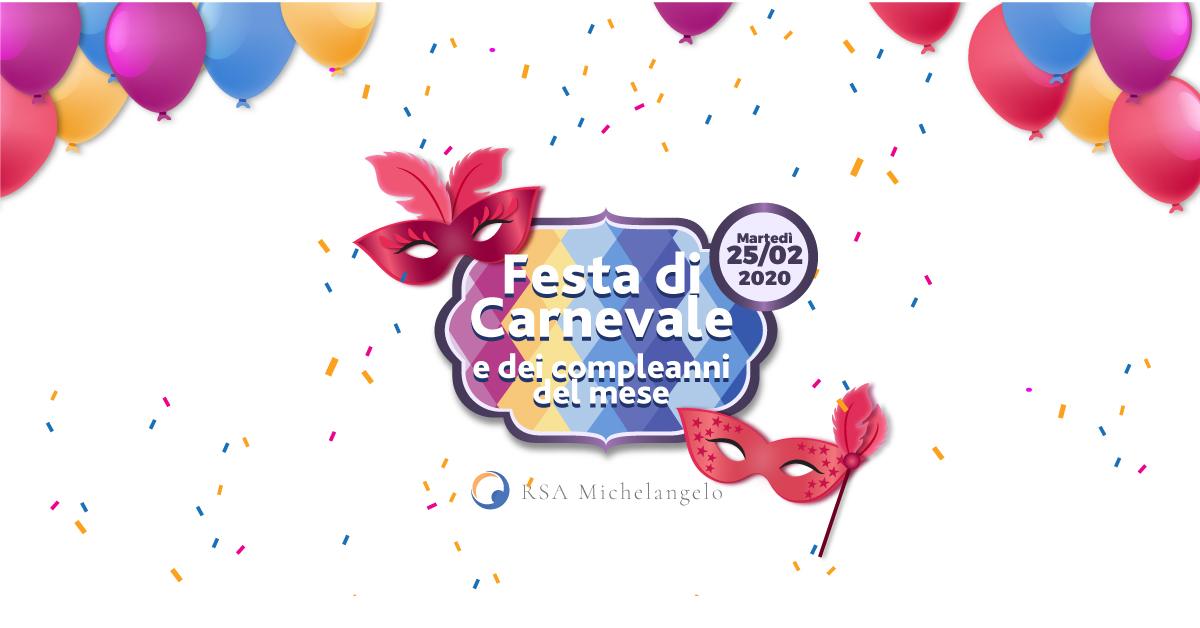 Festa dei Compleanni e di Carnevale a Rsa Michelangelo