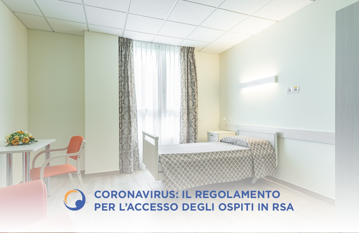 Coronavirus: Il regolamento per l'accesso degli Ospiti in Rsa